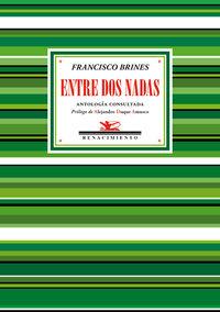 Entre Dos Nadas - Antologia Consultada - Francisco Brines