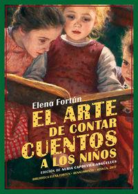 El arte de contar cuentos a los niños - Elena Fortun