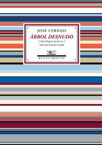 Arbol Desnudo - Antologia Poetica - Jose Cereijo