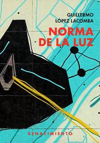 Norma De La Luz - Guillermo Lopez Lacomba