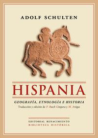 HISPANIA - GEOGRAFIA, ETNOLOGIA E HISTORIA