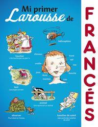 Mi Primer Larousse De Frances - Aa. Vv.