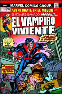 EL HOMBRE LLAMADO MORBIUS... EL VAMPIRO VALIENTE - AVENTURATE EN EL MIEDO