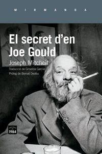 El secret d'en joe gould - Joseph Mitchell