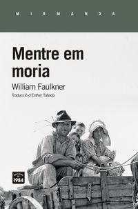 Mentre Em Moria - Willliam Faulkner