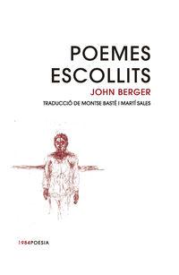 POEMES ESCOLLITS (JOHN BERGER)