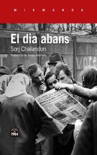 El dia abans - Sorj Chalandon