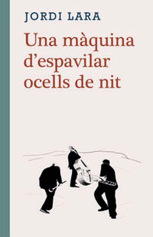 MAQUINA D'ESPAVILAR OCELLS DE NIT, UNA