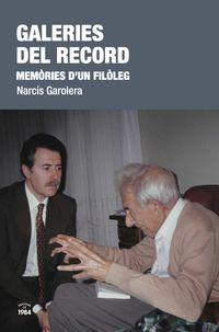 GALERIES DEL RECORD - MEMORIES D'UN FILOLEG