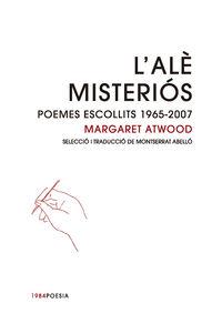 L'ALE MISTERIOS - POEMES ESCOLLITS (1965-2007)