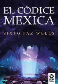 CODICE MEXICA, EL