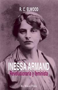 INESSA ARMAND - REVOLUCIONARIA Y FEMINISTA