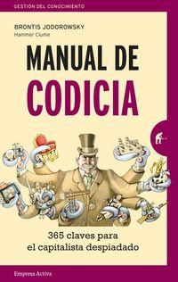 Manual De Codicia - 365 Claves Para El Capitalista Despiadado - Brontis Jodorowski