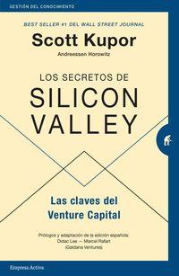 SECRETOS DE SILICON VALLEY, LOS - LAS CLAVES DEL VENTURE CAPITAL
