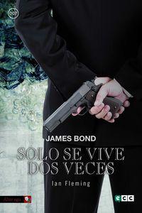JAMES BOND 12 - SOLO SE VIVE DOS VECES