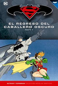 Batman Y Superman 6 - El Regreso Del Caballero Oscuro - Frank Miller