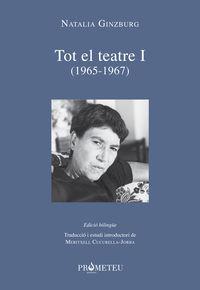 NATALIA GINZBURG - TOT EL TEATRE I (1965-1967) (BILINGUE)