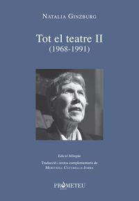 NATALIA GINZBURG - TOT EL TEATRE II (1968-1991) (BILINGUE)