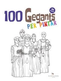 100 GEGANTS PER PINTAR
