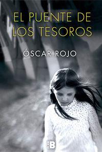 El puente de los tesoros - Oscar Rojo