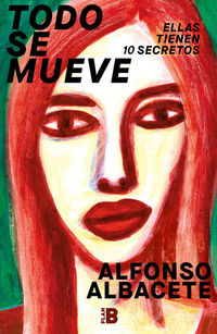 Todo Se Mueve - Alfonso Albacete