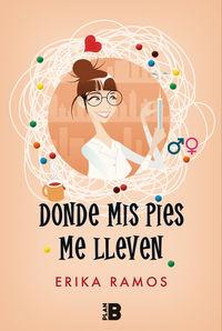 Donde Mis Pies Me Lleven - Erika Ramos