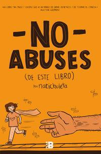 No Abuses (de Este Libro) - Nati Chuleta