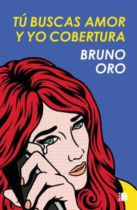 Tu Buscas Amor Y Yo Cobertura - Bruno Oro