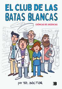 CLUB DE LAS BATAS BLANCAS, EL