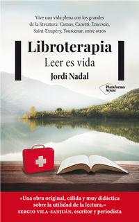Libroterapia - Leer Es Vida - Jordi Nadal Hernandez