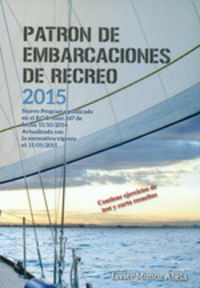 Patron De Embarcaciones De Recreo 2015 (2ª Ed. ) - Javier Muñoz Abela