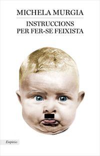 Instruccions Per Convertir-Se En Feixista - Michela Murgia