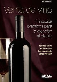 VENTA DE VINO - PRINCIPIOS PRACTICOS PARA LA ATENCION AL CLIENTE