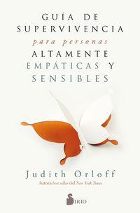 Guia De Supervivencia Para Personas Altamente Empaticas Y Sensibles - Judith Orloff