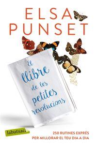 El llibre de les petites revolucions - Elsa Punset