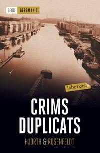 CRIMS DUPLICATS