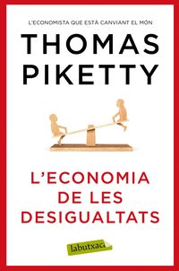 L'economia De Les Desigualtats - Thomas Piketty