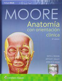(8 ED) MOORE - ANATOMIA CON ORIENTACION CLINICA