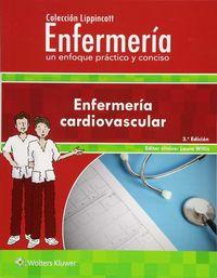 (3 ED) ENFERMERIA CARDIOVASCULAR - UN ENFOQUE PRACTICO Y CONCISO