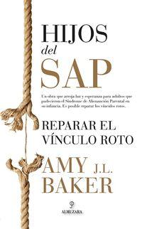 HIJOS DEL SAP - REPARAR EL VINCULO ROTO