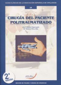 (2 ED) CIRUGIA DEL PACIENTE POLITRAUMATIZADO