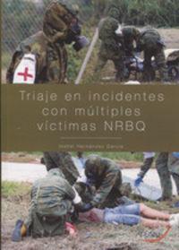 TRIAJE EN INCIDENTES - CON MULTIPLES VICTIMAS (NRBQ)
