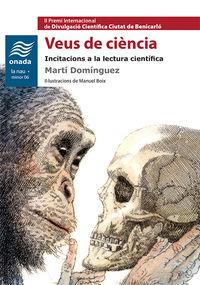 Veus De Ciencia - Incitacions A La Lectura Cientifica - Marti Dominguez I Romero