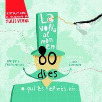 La volta al mon en 80 dies - Iris Samartzi / Antonis Papatheodoulou