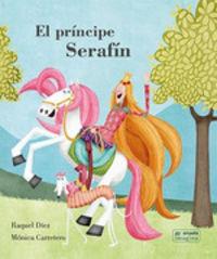 El principe serafin - Raquel Diez Real