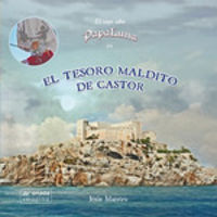 Tesoro Maldito De Castor, El - El Viejo Sabio Papa Luna - Jesus Maestro Bartolome
