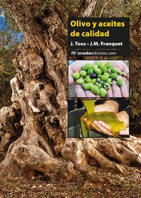 Olivo Y Aceites De Calidad - Josep Maria Franquet Bernis