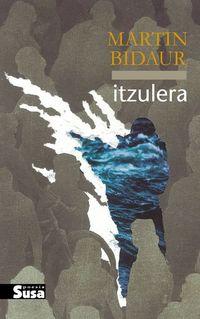 Itzulera - Martin Bidaur