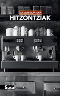 Hitzontziak - Xabier Montoia