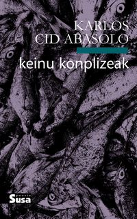 Keinu Konplizeak - Karlos Cid Abasolo